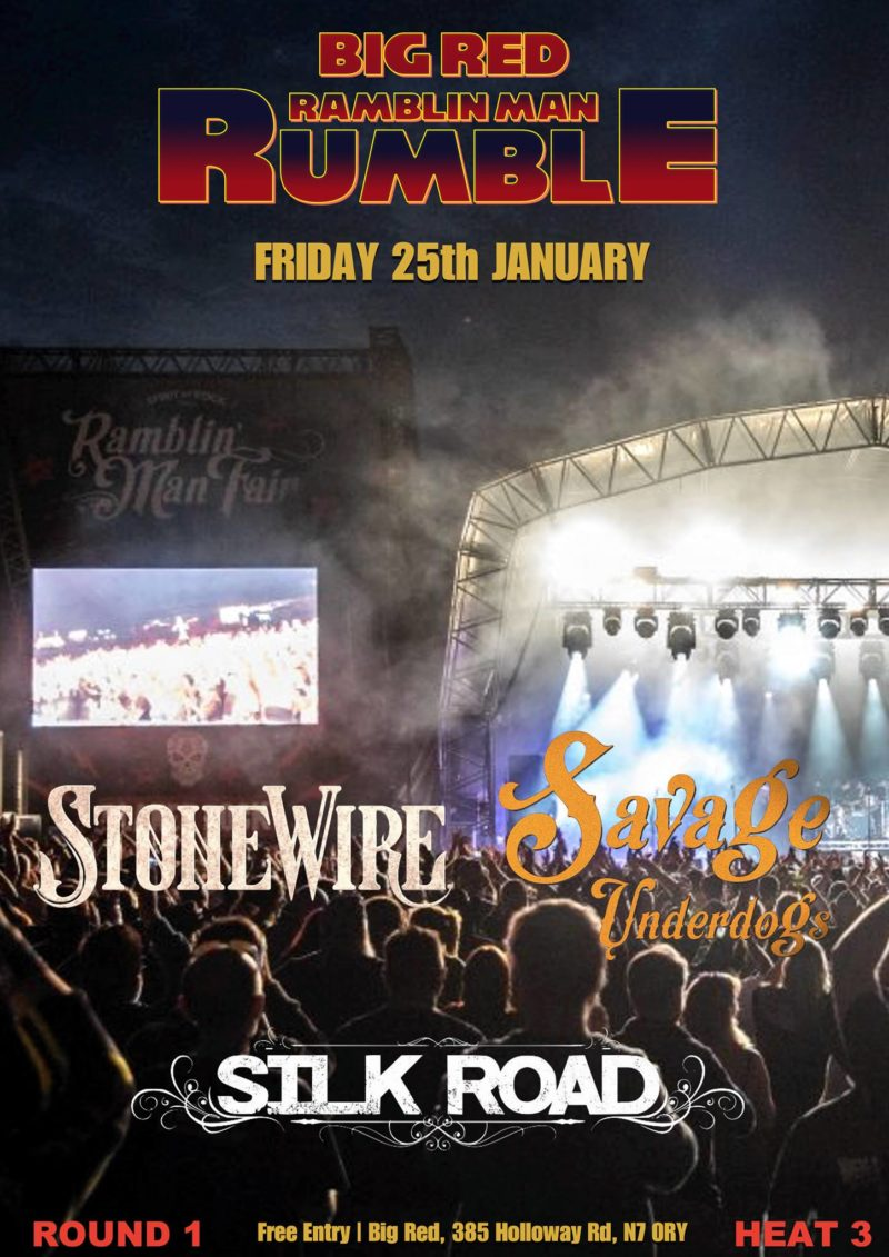 Ramblin Man Rumble with Savage Underdogs, Silk Road and Stone Wire.